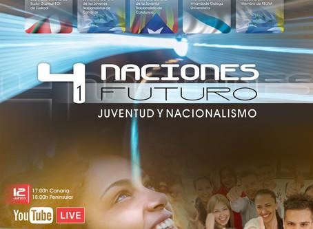 4 naciones 1 futuro: juventud y nacionalismo.