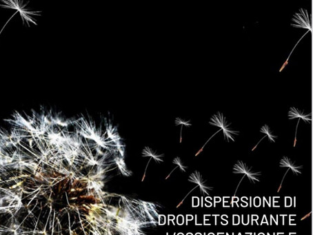 Raccomandazioni su dispersione droplets durante l'ossigenazione e la ventilazione in COVID-19