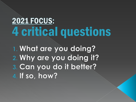 4 simple questions to set your course for 2021 … and help you stay focused!