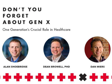 Gen X strikes back: Raising our voice and staking our claim as healthcare's 'triple threat' audience