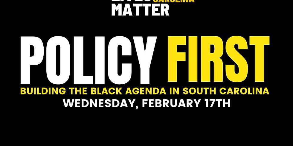 Policy First Building a Black Agenda in South Carolina