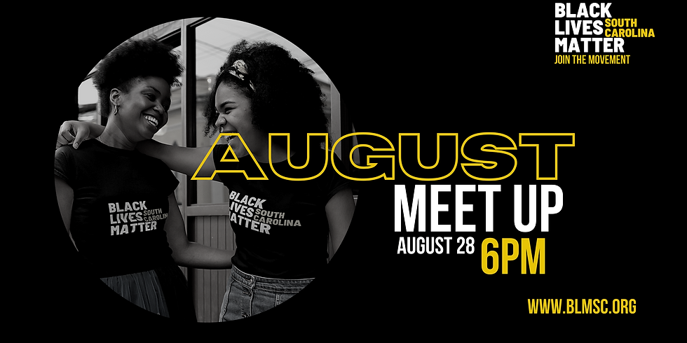BLM-SC August Meet Up (Mix and Mingle)