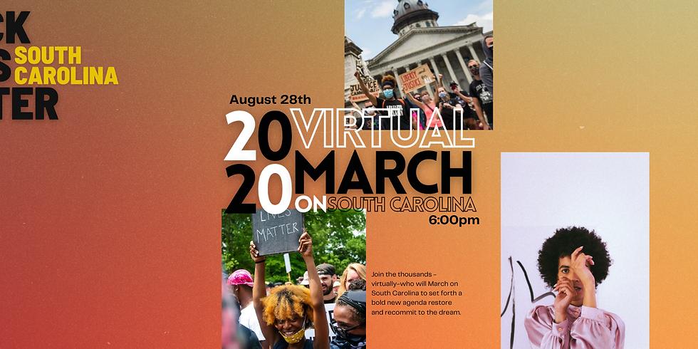 2020 Virtual March on South Carolina