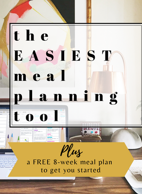 Let's tackle meal planning once and for all: our FREE 8 week meal planning guide