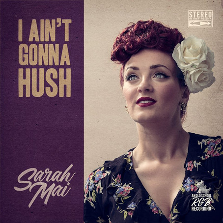 "New album, ""I Ain't Gonna Hush"", is out"
