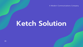 Understanding Ketch Solution stands in modern communications