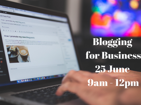 Workshop: Blogging for business – Tuesday June 25, 9am – 12pm