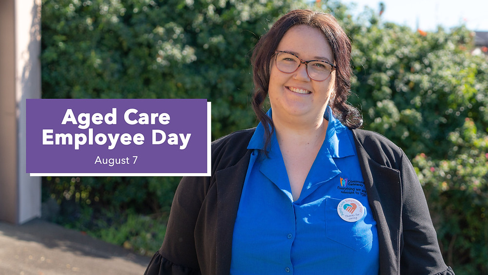 Rostering Officer Kaitlin Louth smiles at camera. A purple rectangle with the words Aged Care Employee Day August 7 is to the left of the image