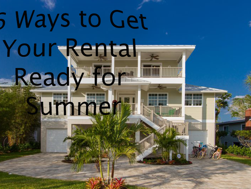 6 Ways to Get Ready for the Summer Rental Season