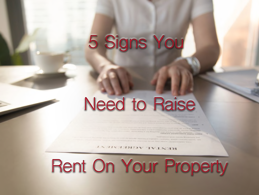 5 Signs It May Be Time to Raise the Rent