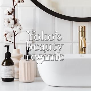 Yoko's Beauty Regime