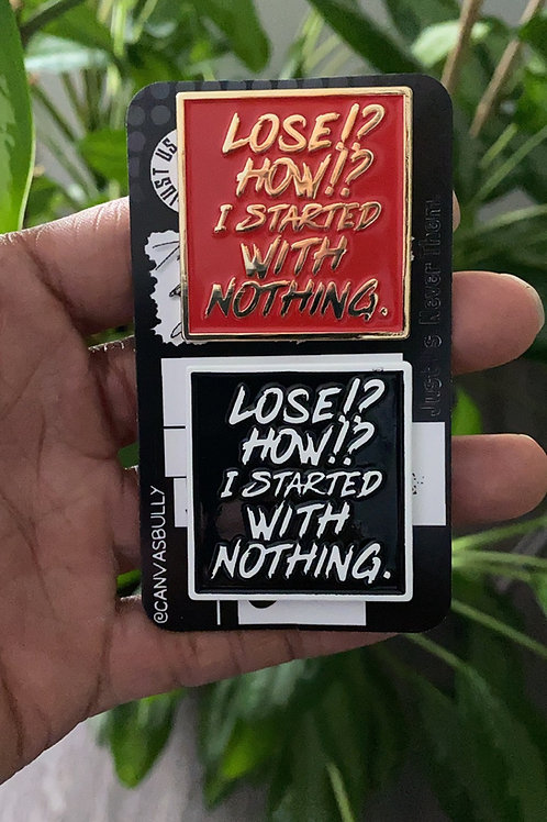 Lose How!?  Pin Pack
