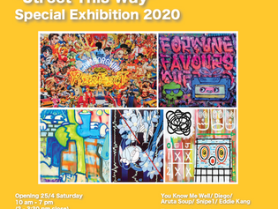 """""""STREET THIS WAY"""" SPECIAL EXHIBITION 2020"""
