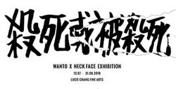 Kill or be killed_Wanto x Neckface