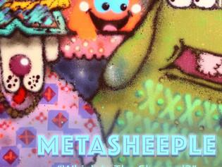 "METASHEEPLE ""Which Iz The Shepard?"""