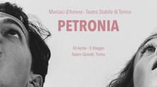 Petronia al Teatro Stabile di Torino