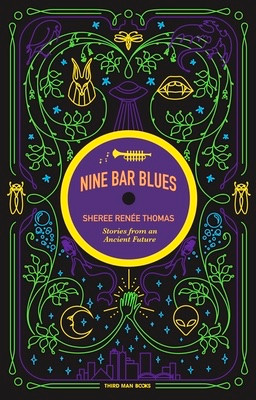 NINE BAR BLUES: Stories from an Ancient Future