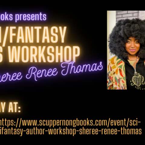 Sci-Fi/Fantasy Author Workshop with Sheree Renee Thomas