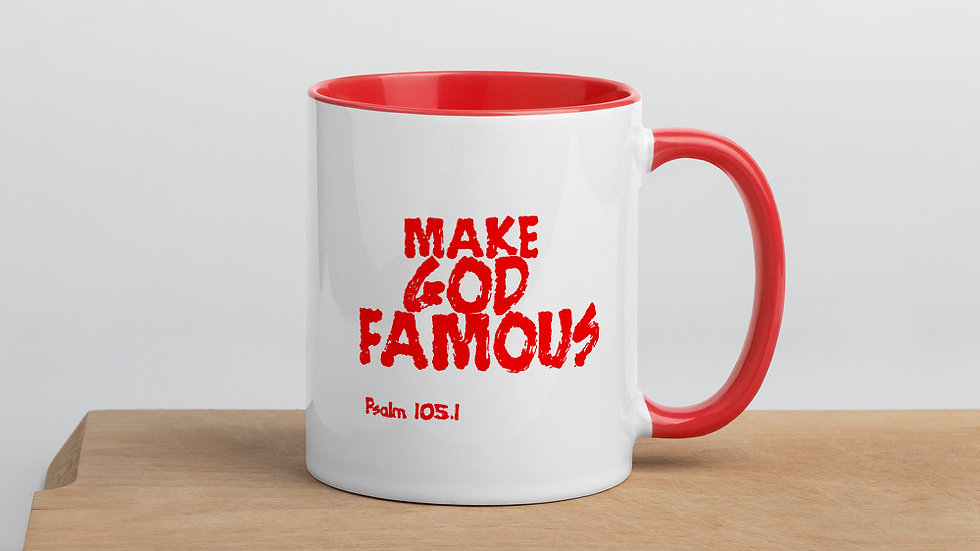 Make God Famous Mug with Color Inside