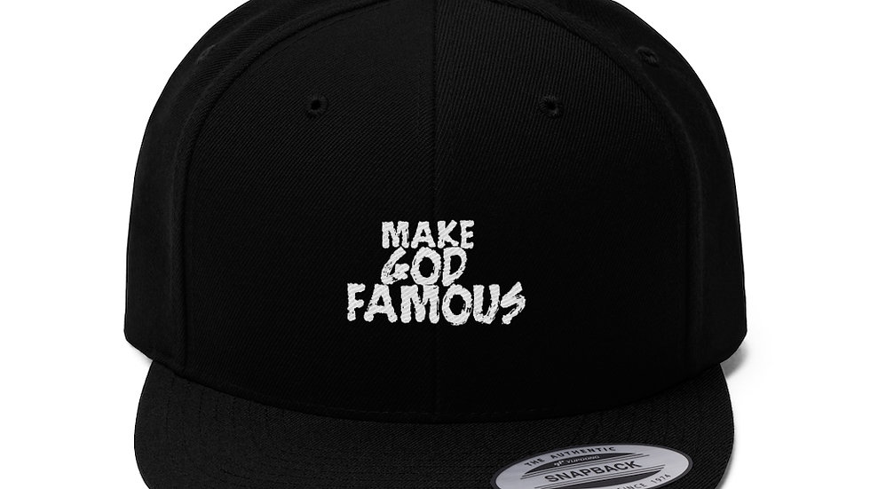 Make God Famous Unisex Flat Bill Hat
