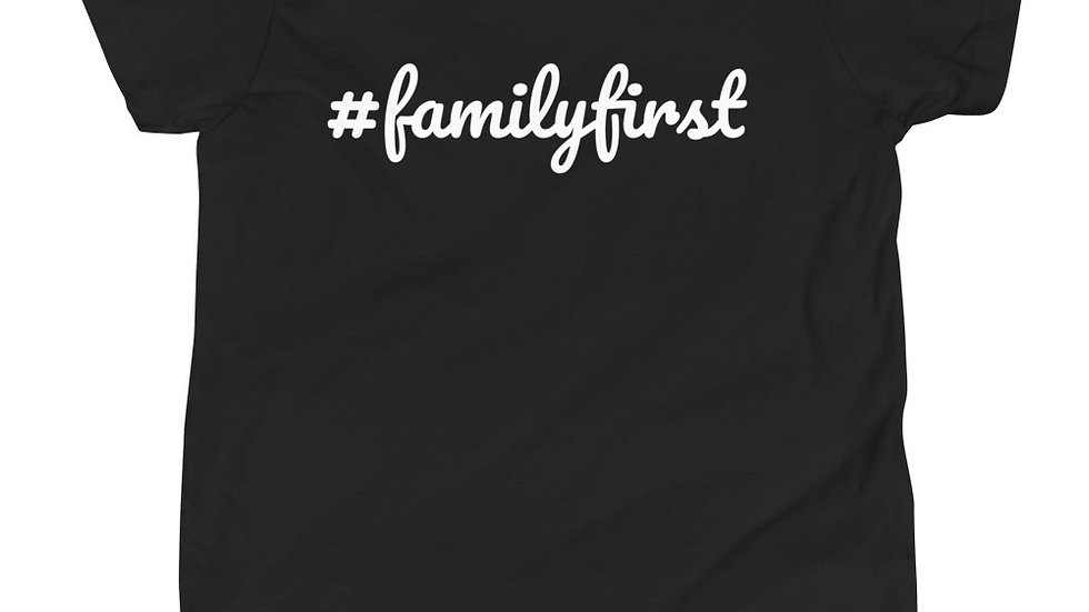 #familyfirst- Youth Short Sleeve T-Shirt