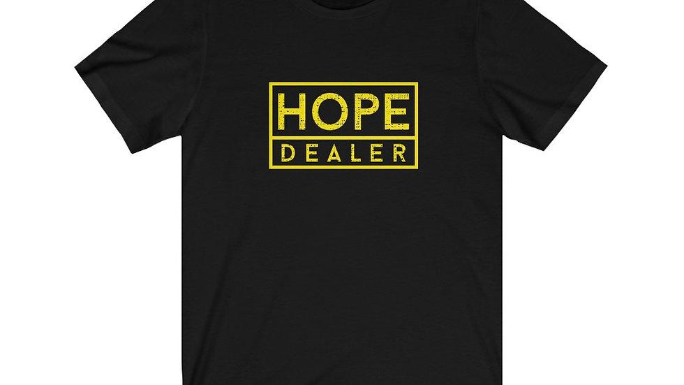 Hope Dealer: Unisex Jersey Short Sleeve Tee