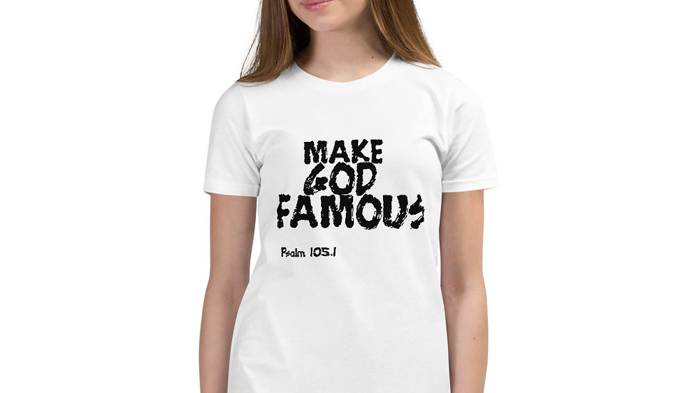 Make God Famous Youth Short Sleeve T-Shirt