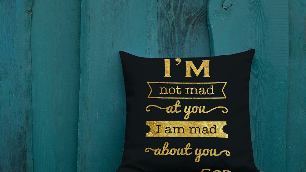 I am mad about you!