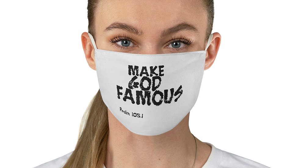 Make God Famous Fabric Face Mask
