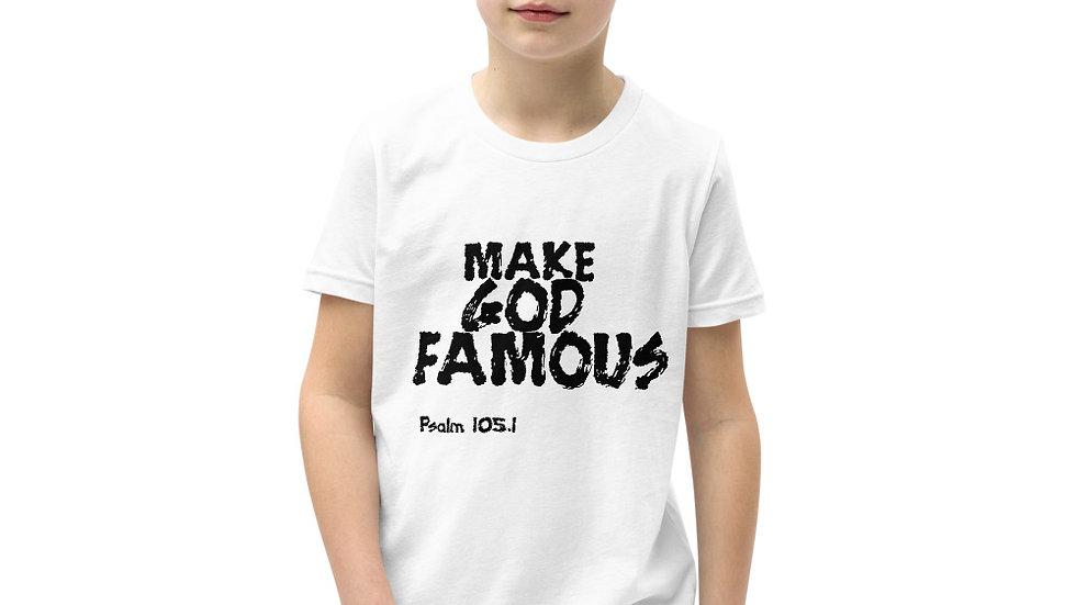 MAKE GOD FAMOUS Youth Short Sleeve T-Shirt