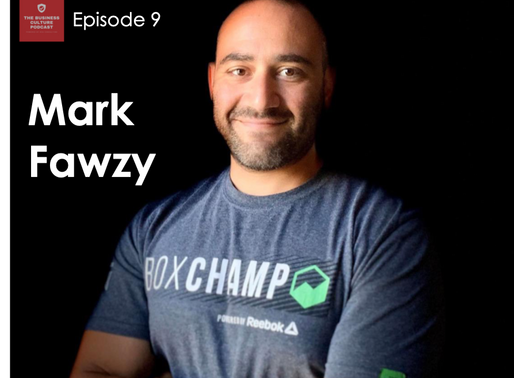 Business Culture Podcast - Episode 9 - Mark Fawzy - Listening to Customers