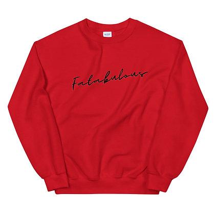 Fatabulous Unisex Sweatshirt
