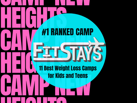 Camp New Heights Ranked as the Number One Weight Loss Camp for Kids and Teens by fitstays.com