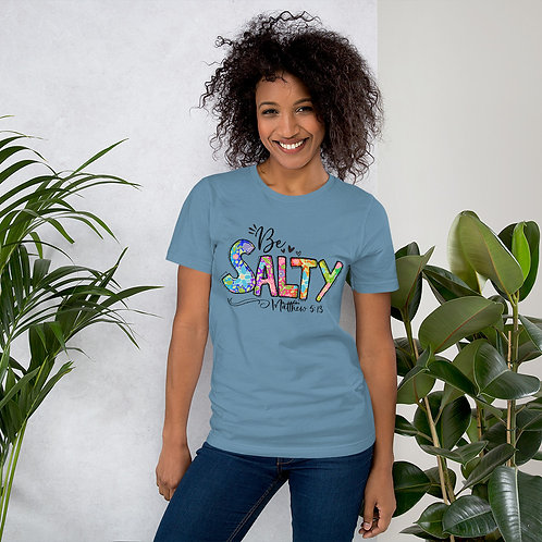 Be Salty   Short-Sleeve Unisex T-Shirt