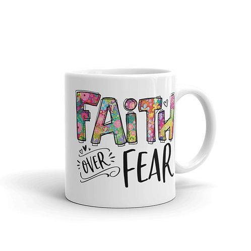 Faith Over Fear | White glossy mug