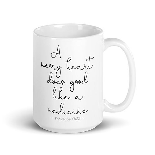 Proverbs 17:22 | White glossy mug