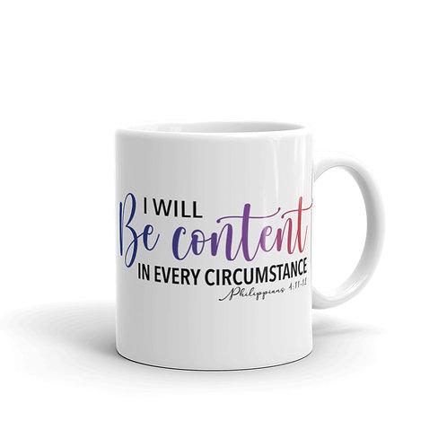 I Will Be Content | White glossy mug