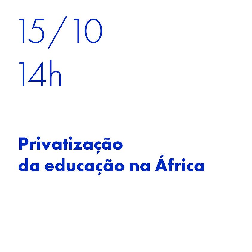 Privatização, educação e pandemia na África.