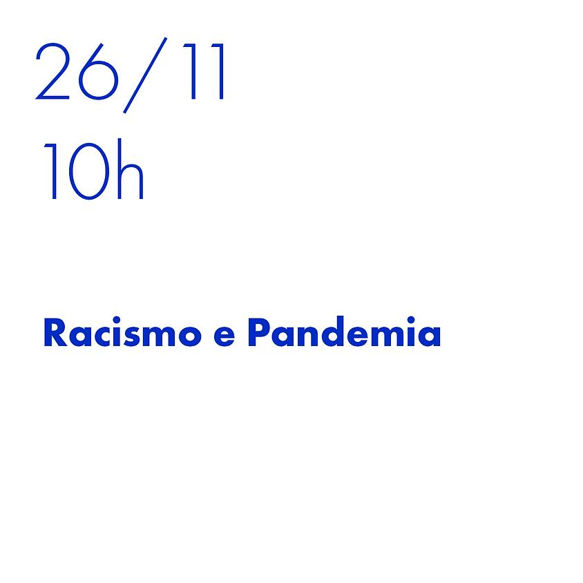 Pandemia e as muitas faces do racismo no Brasil