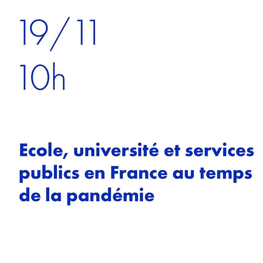 Escola, Universidade e serviços públicos na França em tempos de pandemia.