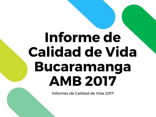 Informe de Calidad de Vida Bucaramanga AMB 2017