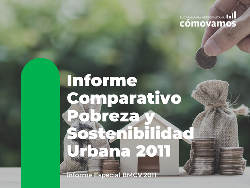 Informe Comparativo Pobreza y Sostenibilidad Urbana 2011