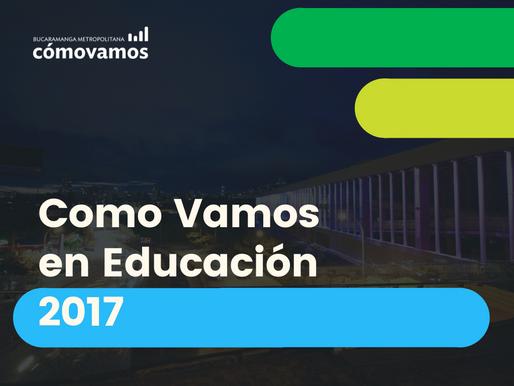 Informe Especial: Como Vamos en Educación 2017