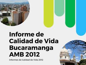 Informe de Calidad de Vida Bucaramanga AMB 2012