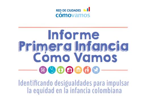Informe Primera Infancia Cómo Vamos 2015