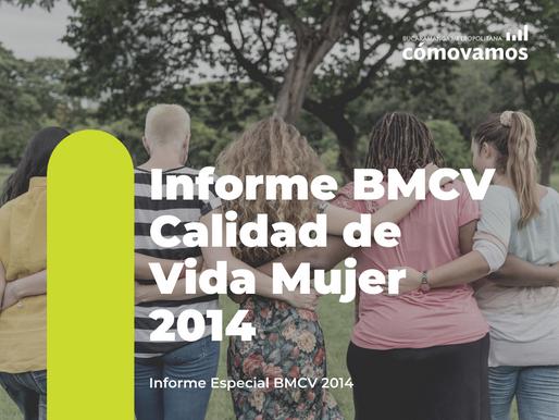 Informe BMCV Calidad de Vida Mujer 2014