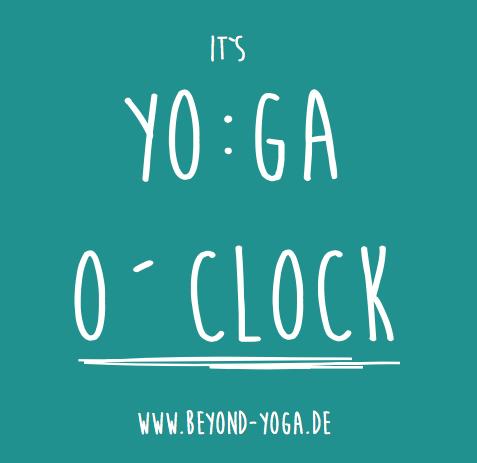 It´s YO:GA o´clock!! Alle NEUEN Kurse ab August... ab jetzt offen zum anmelden,...fertig,...los!!!