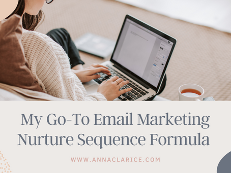 My Go-To Email Marketing Nurture Sequence Formula