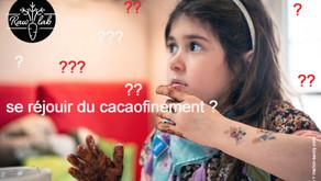 """EST-CE LA FIN DU """"CACAOfinement*"""" ?"""