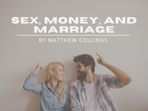 Sex, Money, and Marriage